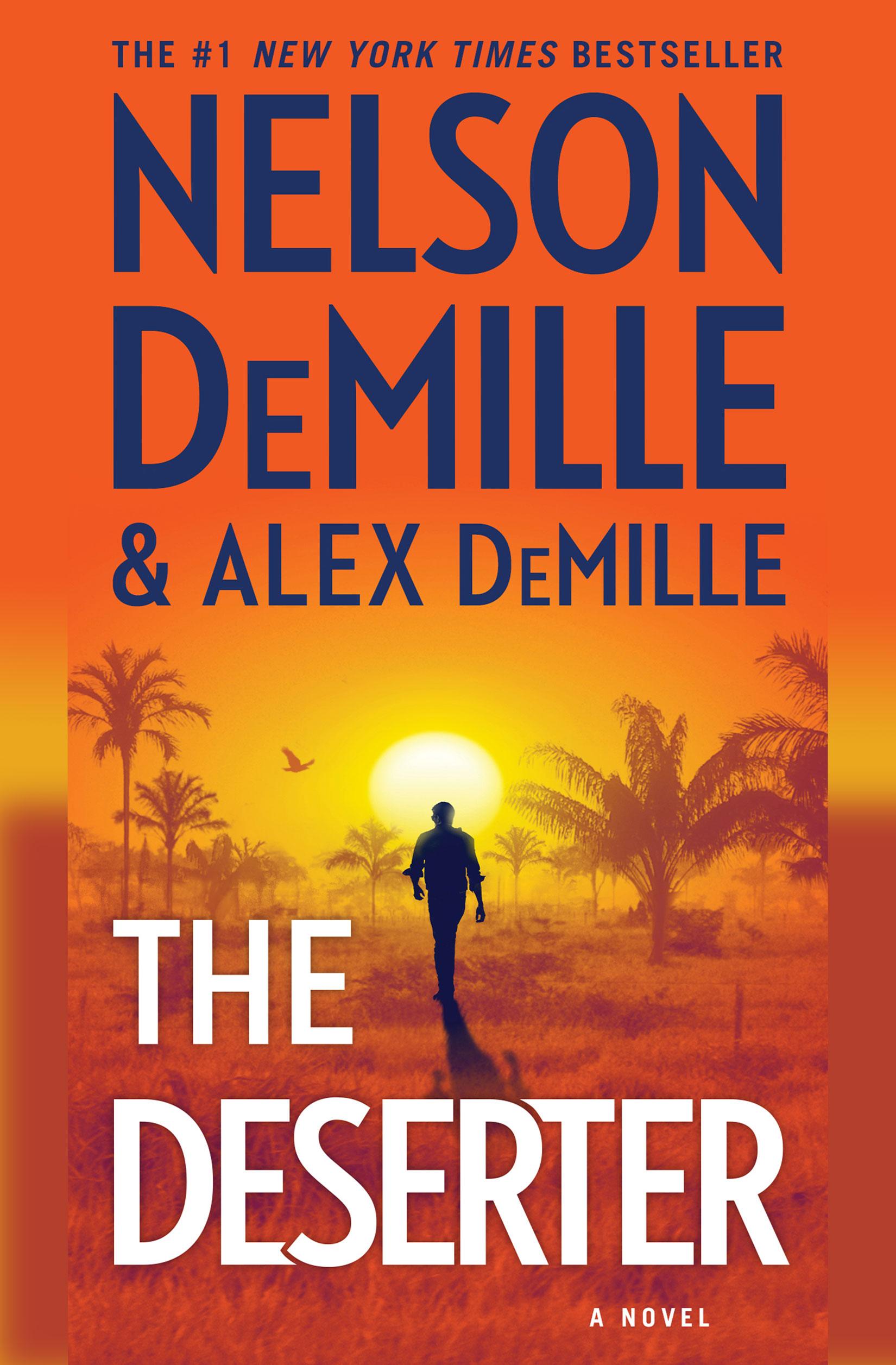 Nelson DeMille & Alex DeMeille The Deserter Book Cover